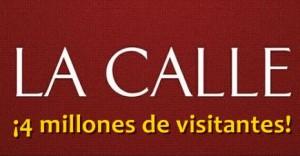 ¡LA CALLE Digital llega a los 4 millones de visitantes!