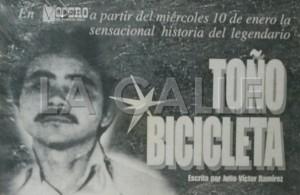 Toño Bicicleta: A 20 años de su muerte en la memoria del periodista Julio Víctor Ramírez, padre