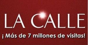 7 millones de visitantes y contando… Gracias por su apoyo a LA CALLE Digital