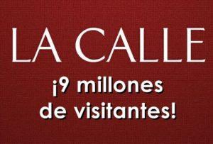 LA CALLE Digital sobrepasó hoy las 9 millones de visitas… ¡Muchas gracias!