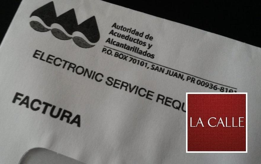 Están llegando facturas de la AAA, que para algunos son casi imposibles de pagar.