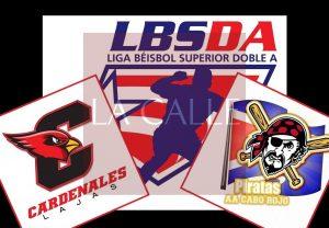 Cardenales de Lajas y Piratas de Cabo Rojo primeros clasificados a la postemporada del Béisbol Doble A