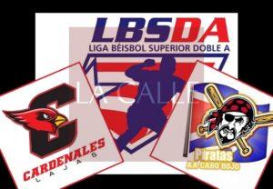 No se quita Lajas… El decisivo hoy con Cabo Rojo por el campeonato del Suroeste en el Béisbol Doble A