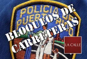 Bloqueo de carreteras mañana sábado en Mayagüez