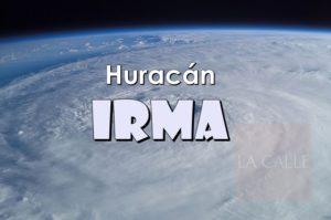 Agencias de gobierno anuncian planes y horarios ante posible paso del Huracán Irma