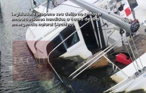Proponen sea delito no remover embarcaciones hundidas a causa de un desastre natural