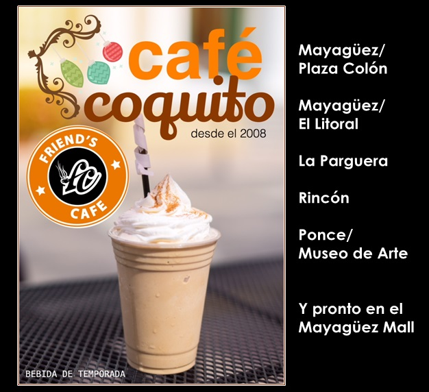 Friends Cafe Coquito 1