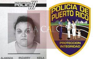 """Presa """"ama de llaves"""" que le robó más de $35 mil en prendas a la anciana que debía cuidar en Lajas"""